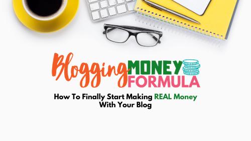 Blogging Money Formula