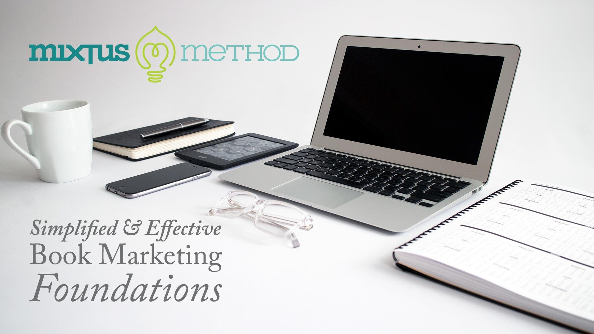 <em>The Mixtus Method Foundations Course</em>