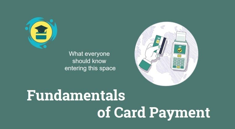 Fundamentals of Card Payment