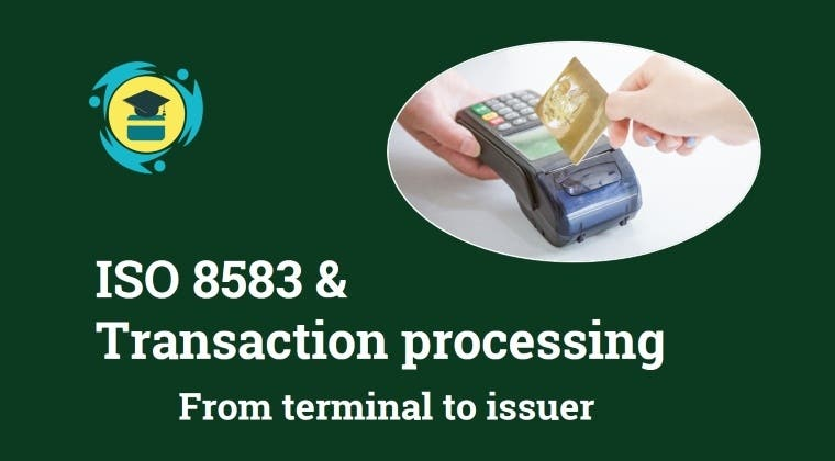 ISO 8583 & Transaction processing