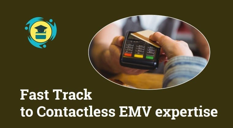Fast Track to Contactless EMV expertise