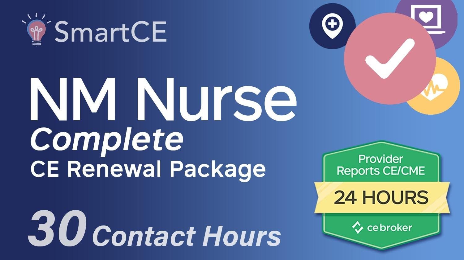 New Mexico Nurse Complete CE Renewal Package: 30 Contact Hours//20-571431/20-605534/20-577091/20-581291/20-581337/20-581325/20-605536/20-619940/20-619832/20-571425