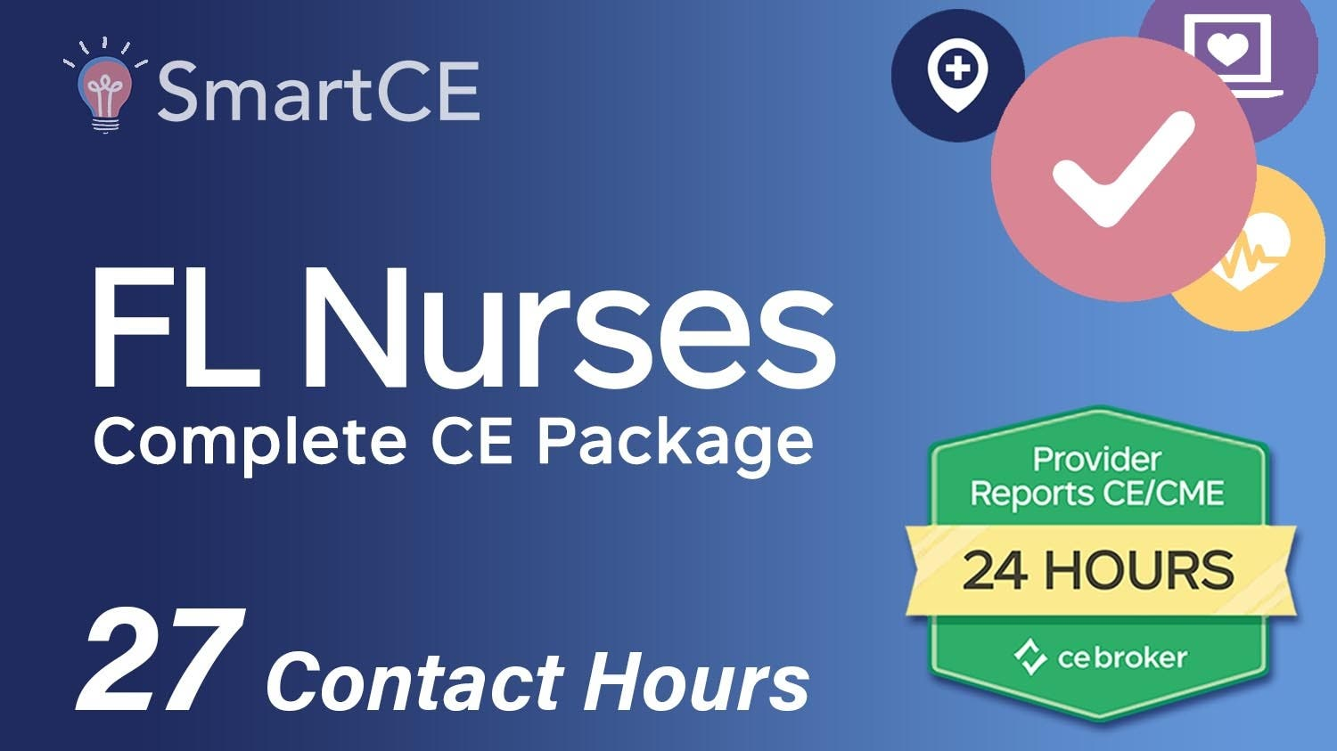 Complete Renewal Package for Florida Nurses: 27 Contact Hours /20-619940/20-571431/20-605534/20-571425/20-577091/20-605530/20-581291/20-581337/20-581325/20-576927/20-605536