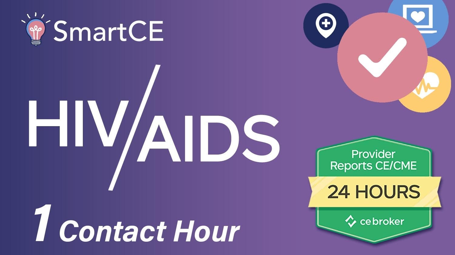 HIV AIDS: 1 Contact Hour /20-605536