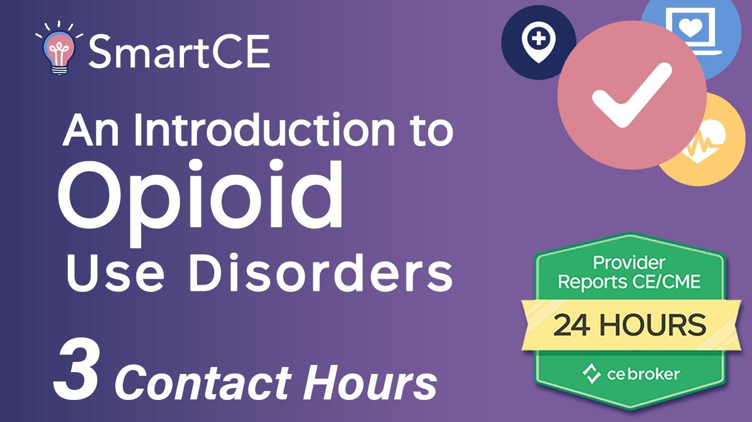 An Introduction to Opioid Use Disorders - 3 Contact Hours/ 20-762184