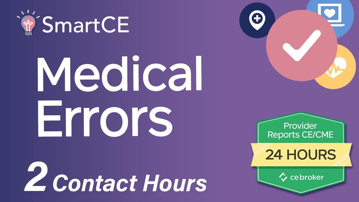 Medical Errors: 2 Contact Hours /20-571425