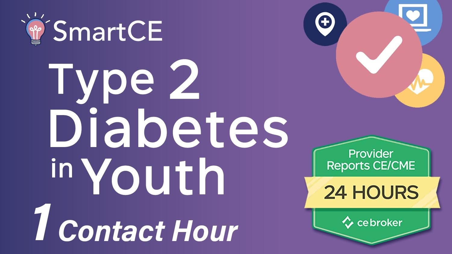 Type 2 Diabetes in Youth - 1 Contact Hour/20-684869