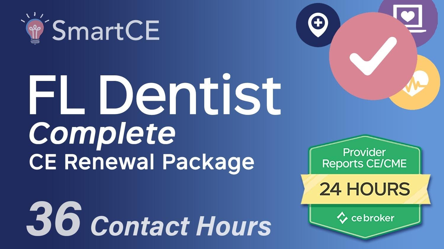 Florida Dentist Complete CE Package - 36 Contact Hours /20-685811