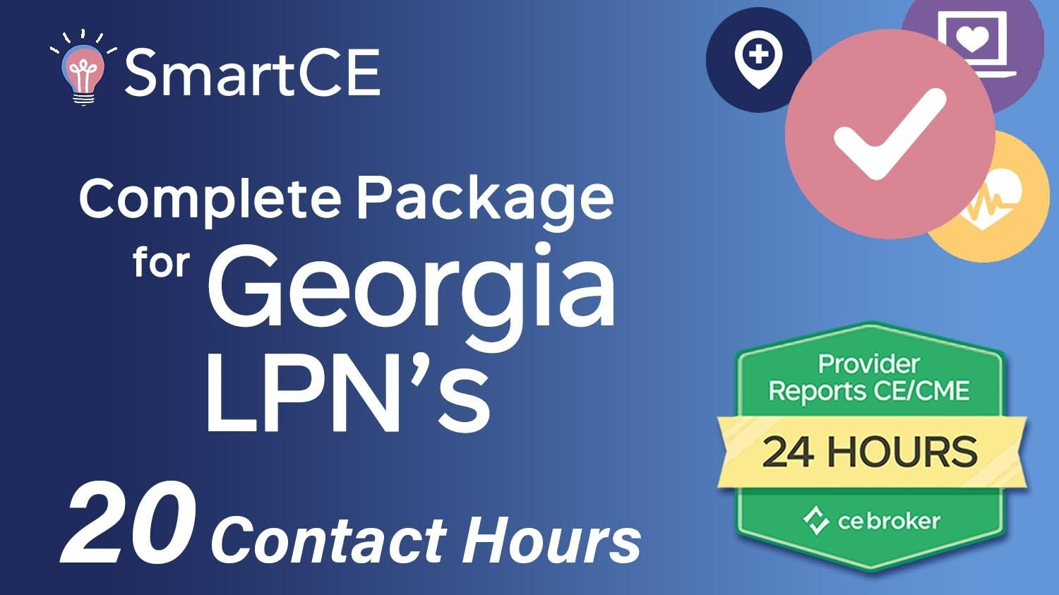GA LPN - Complete CE Renewal Package: 20 Contact Hours /20-619940/20-605536/20-581325/20-581337/20-581291/20-577091/20-605534
