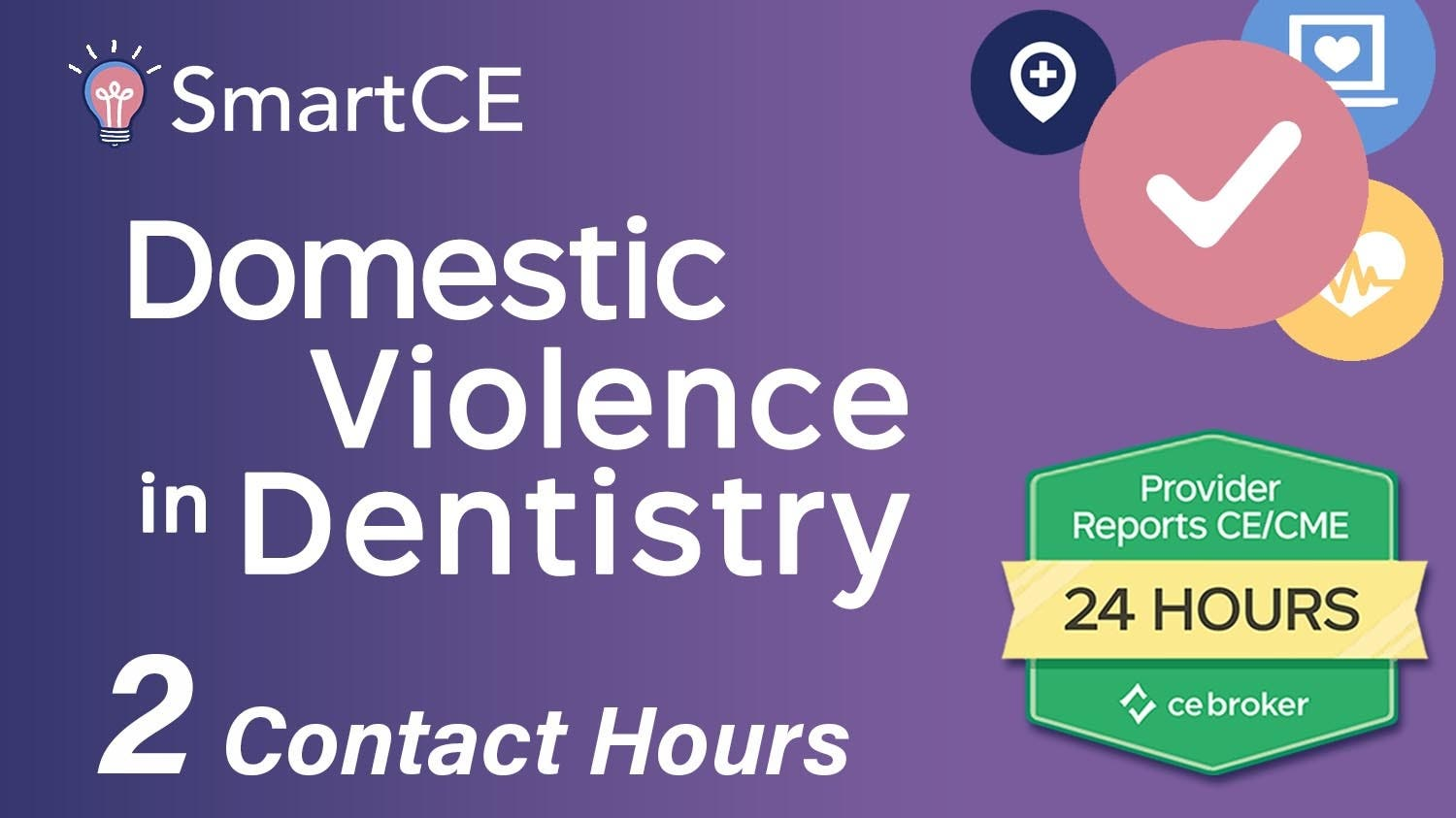 Domestic Violence: A Discussion or the Dental Practitioner - 2 Contact Hours /20-757528