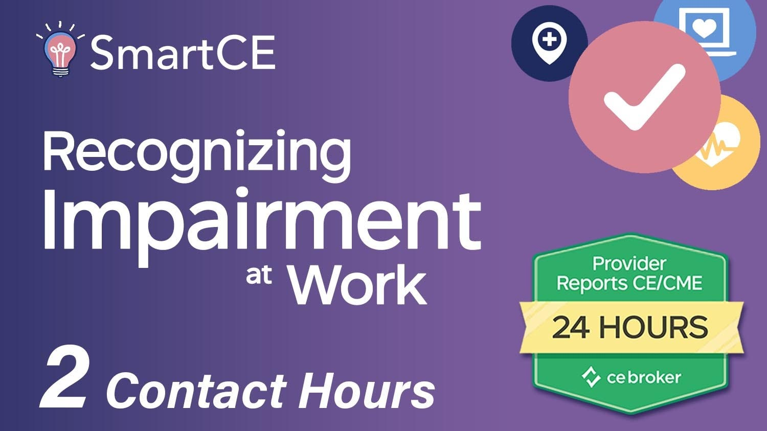 Recognizing Impairment at Work: 2 Contact Hours /20-576927