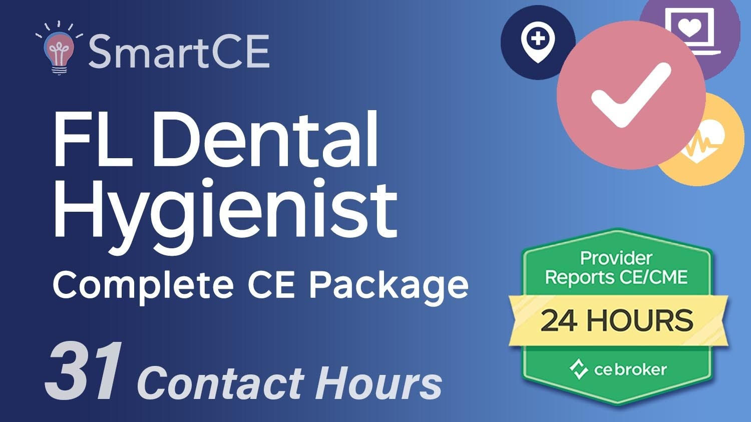 Florida Dental Hygienist Complete CE Package - 31 Contact Hours /20-685813