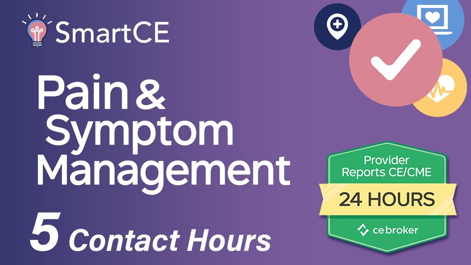 Pain and Symptom Management: 5 Contact Hours /20-619832