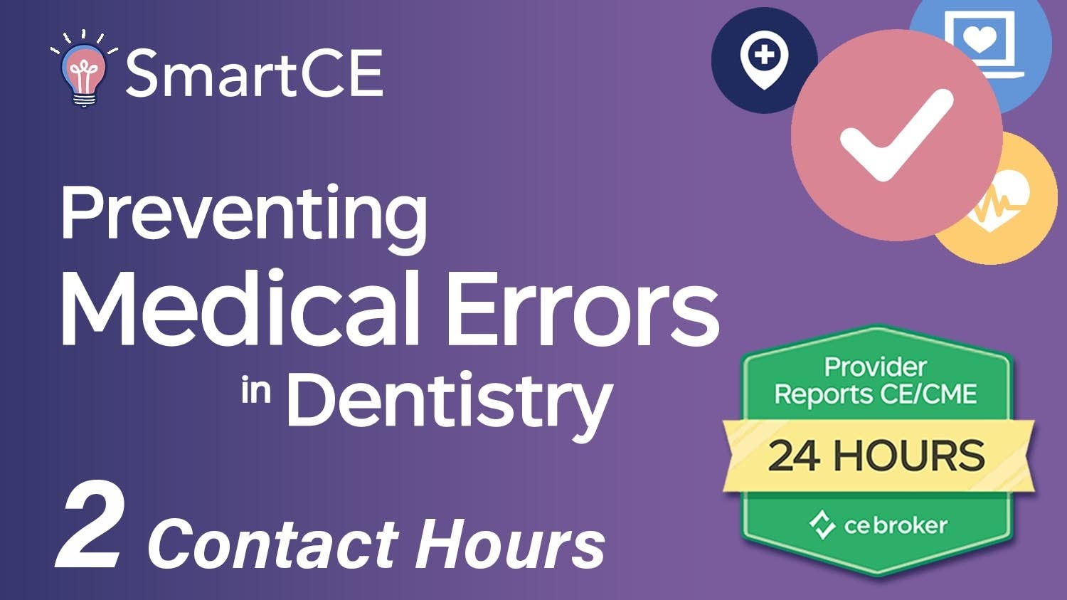 Preventing Medical Errors in Dentistry - 2 Contact Hours/20-686697