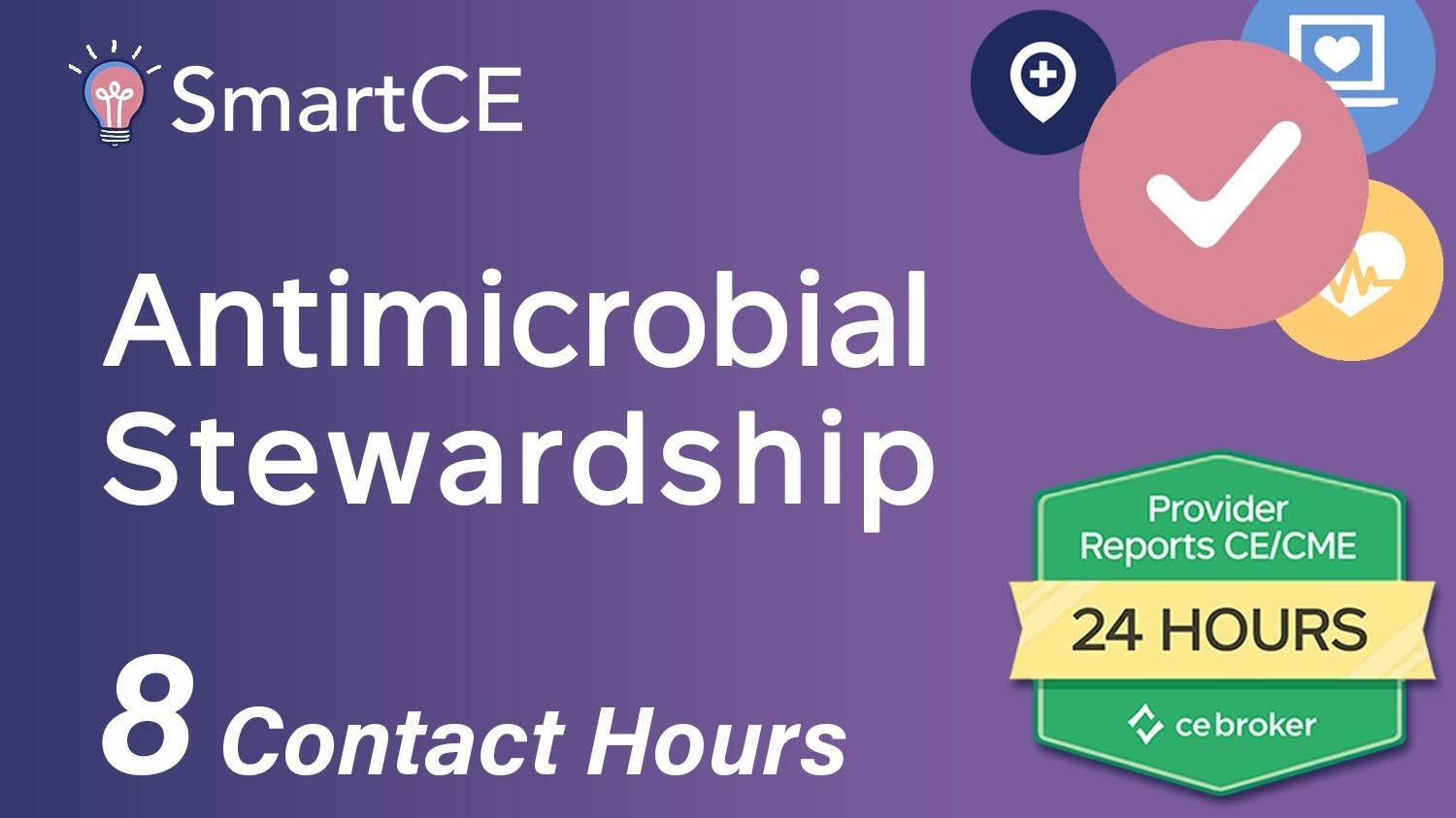 Antimicrobial Stewardship: 8 Contact Hours /20-599689