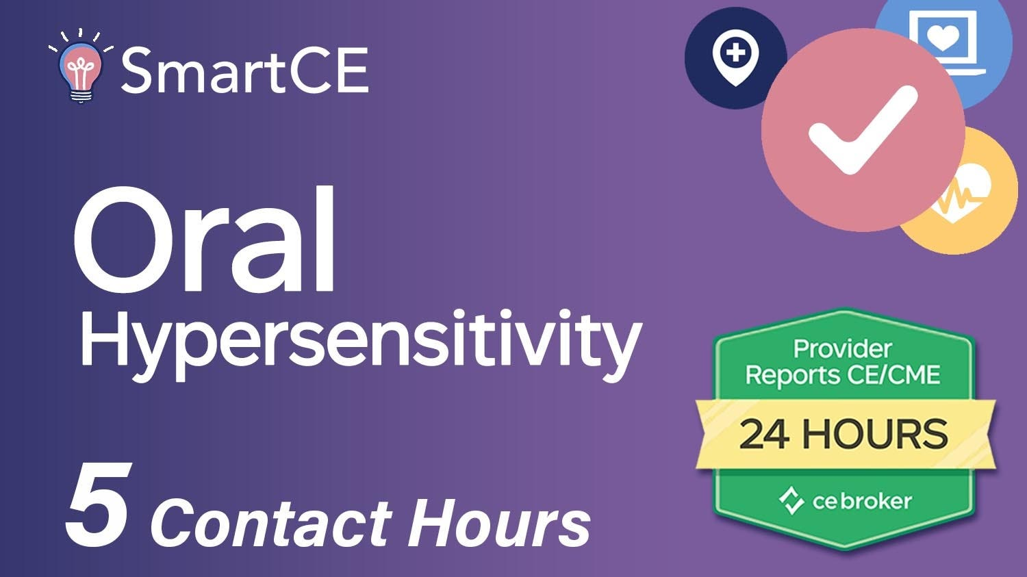 Oral Hypersensitivity - 5 Contact Hours /20-685265