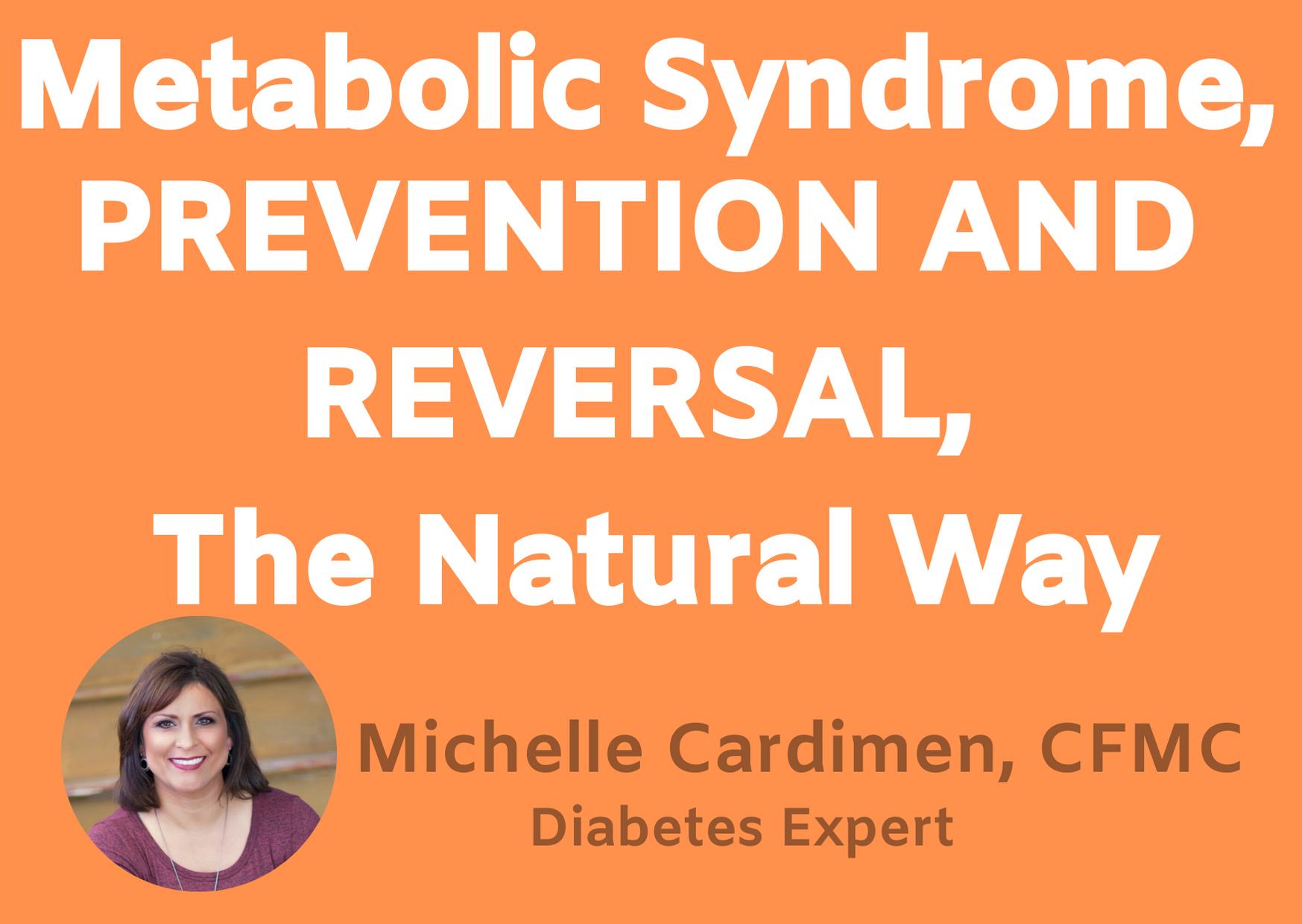 Michelle Cardimen's Metabolic Syndrome