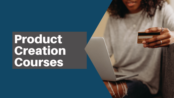 Product Creation Courses