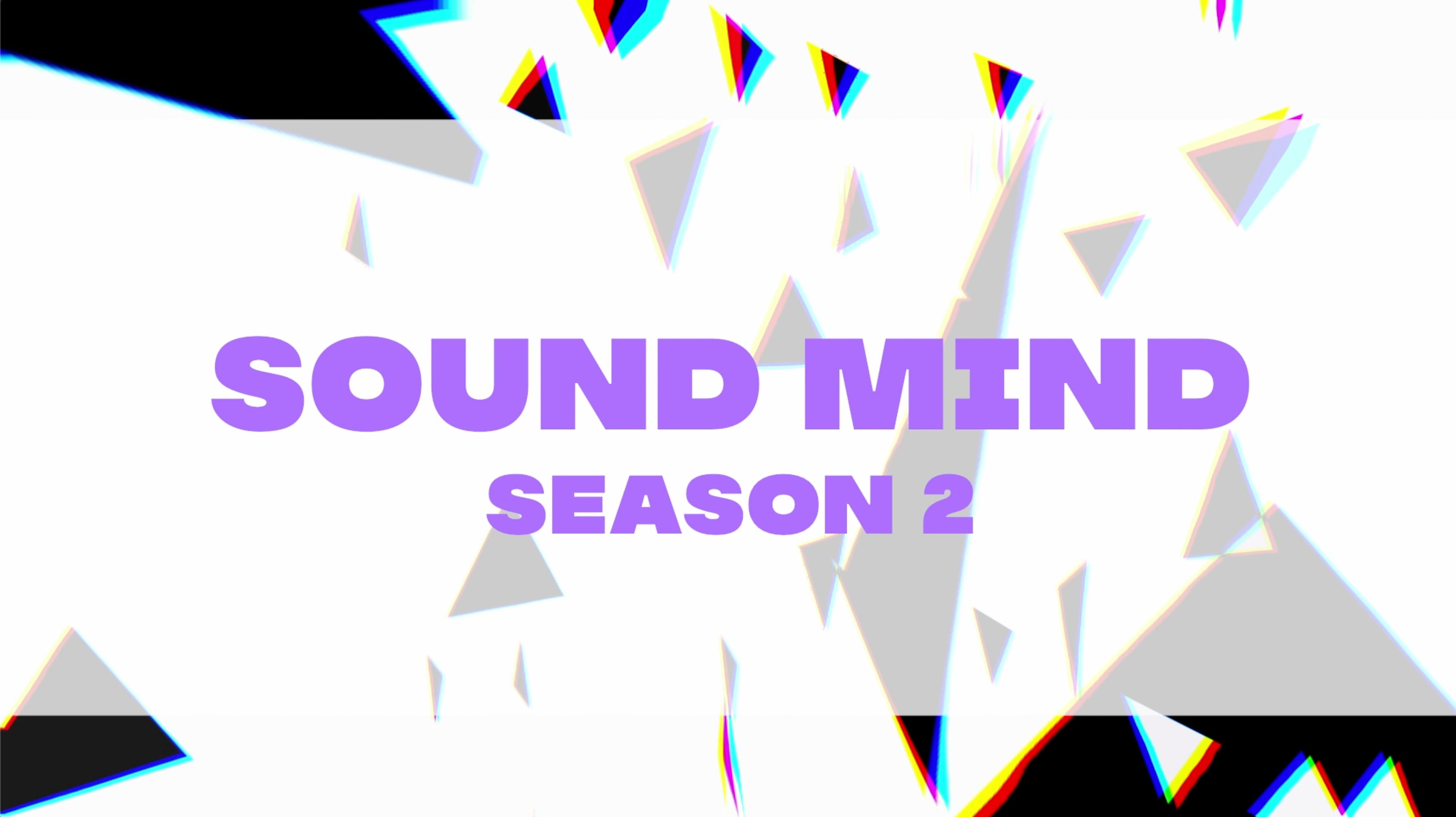 Sound Mind - Season 2