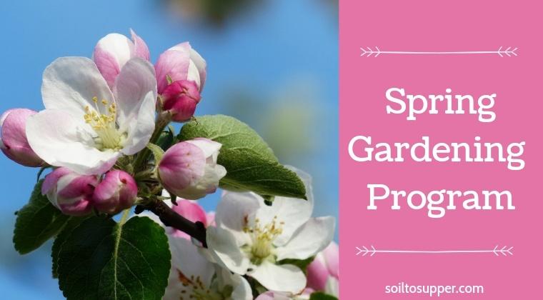 Spring Gardening Program