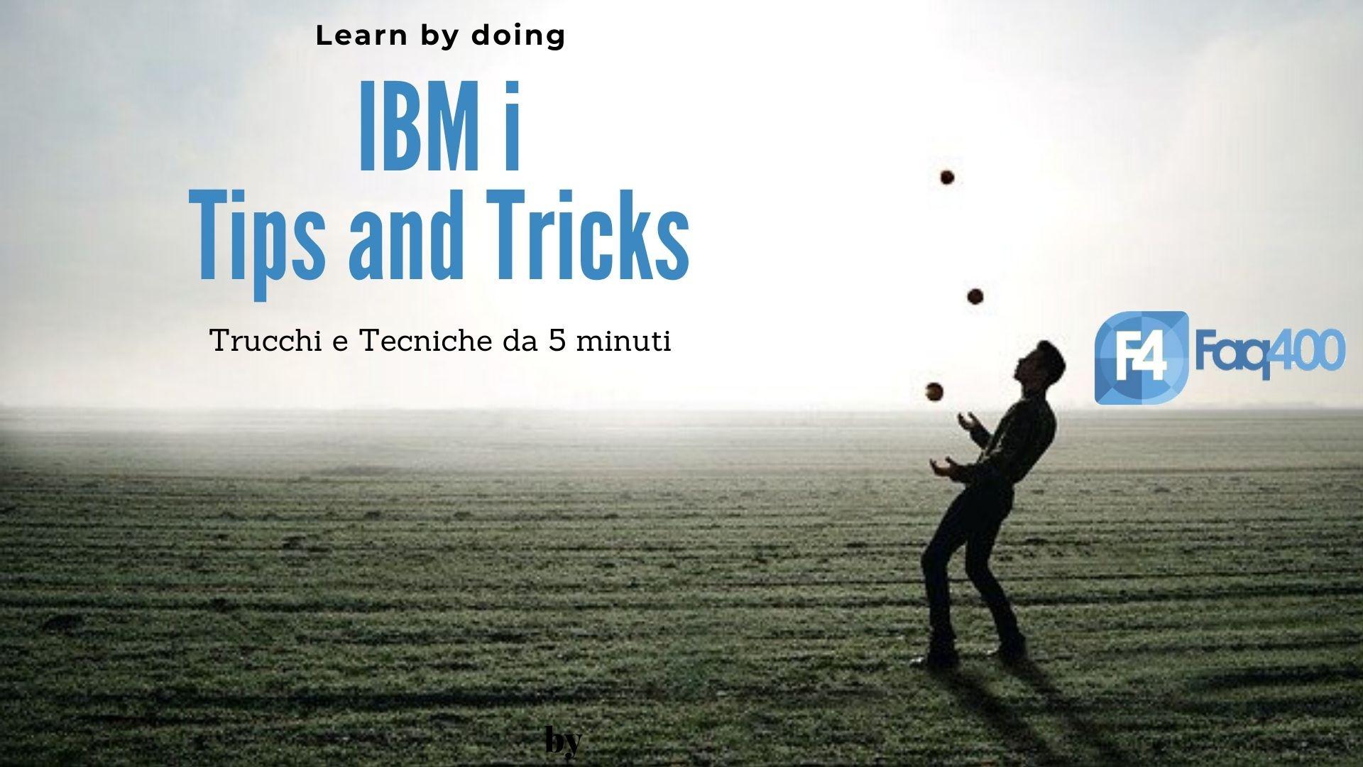 IBM i Tips & Tricks