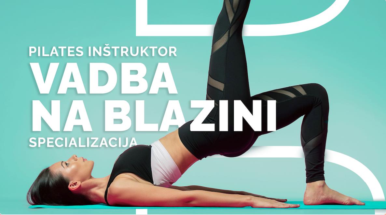 Spletni tečaj AFP pilates inštruktor - specializcija: pilates inštruktor za vadbe na blazini