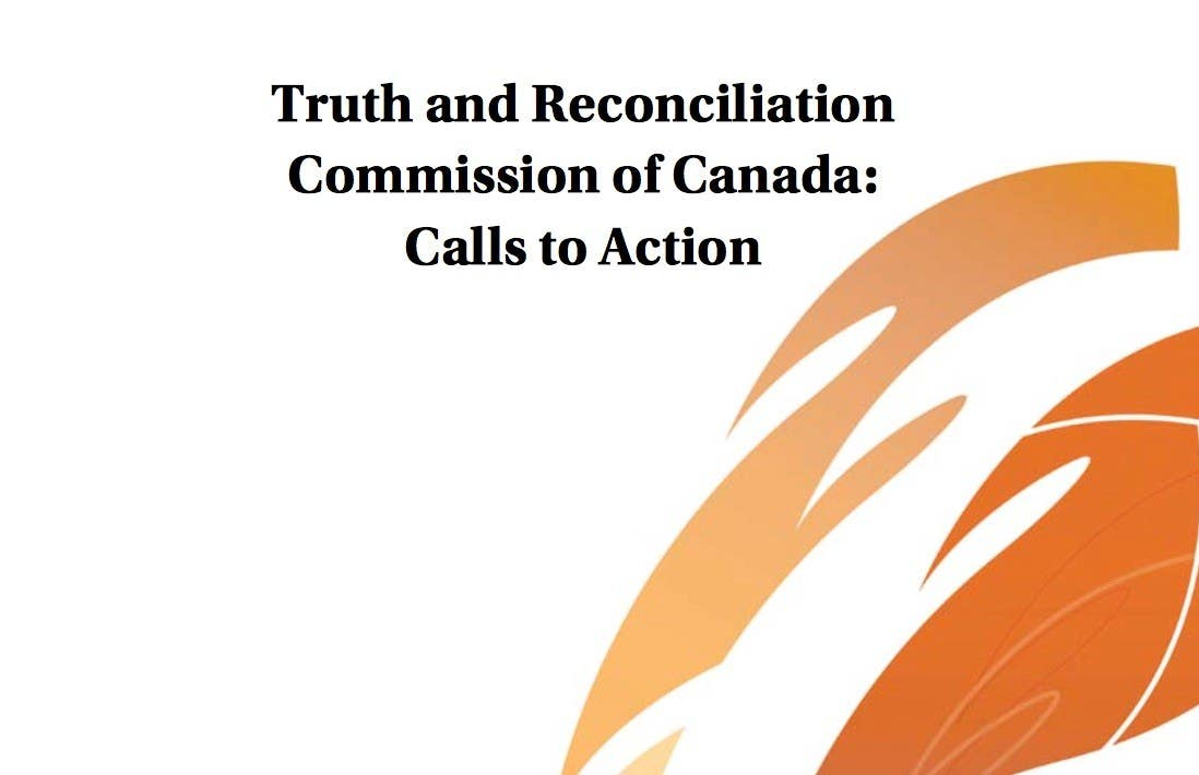 Truth and Reconciliation 97 Calls to Action