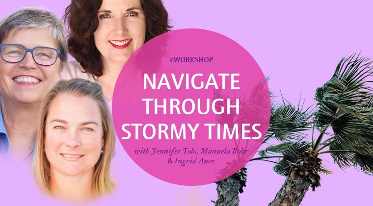 Navigate Through Stormy Times